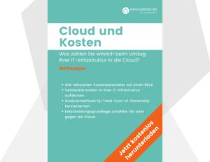Cloud und Kosten Whitepaper Innovations ON GmbH