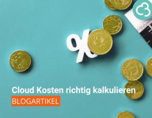 Cloud Kosten richtig kalkulieren