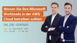 Microsoft Workloads auf AWS Webinar Innovations ON mit Tom Simon und Simon Baumgärtner