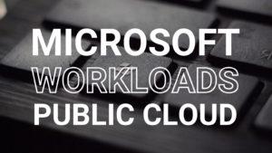 3_Microsoft Workloads Public Cloud