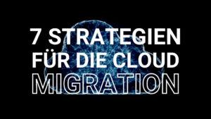Cloud Migrations Strategien einfach erklärt von Innovations ON